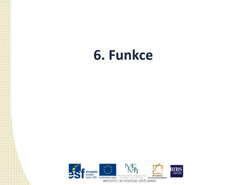 6. Funkce