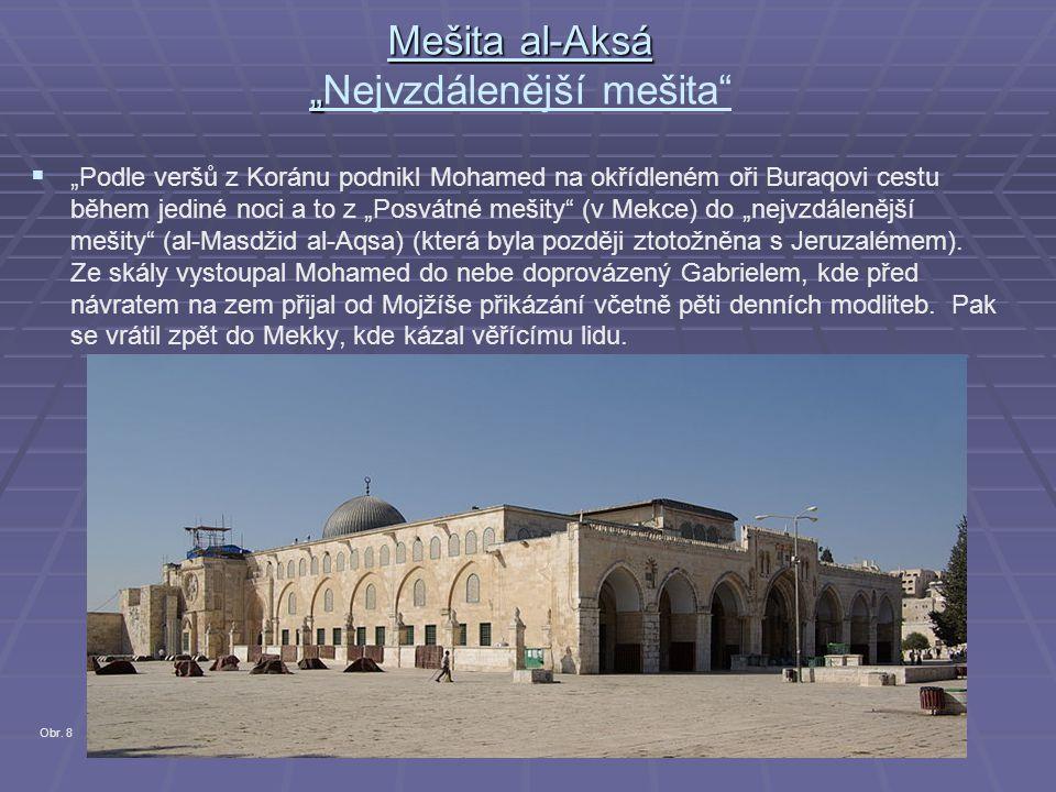 """Mešita al-Aksá """"Nejvzdálenější mešita"""