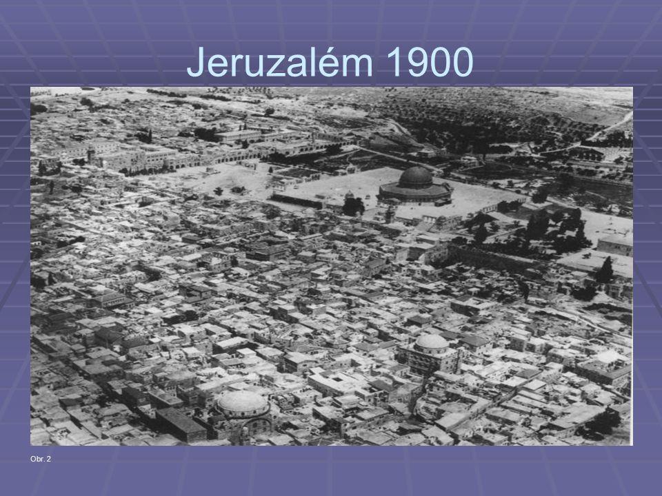 Jeruzalém 1900 Obr. 2
