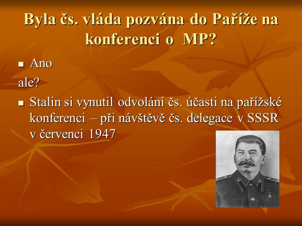 Byla čs. vláda pozvána do Paříže na konferenci o MP