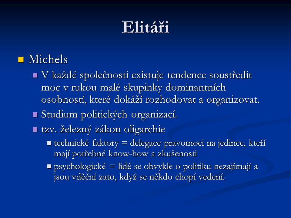 Elitáři Michels.