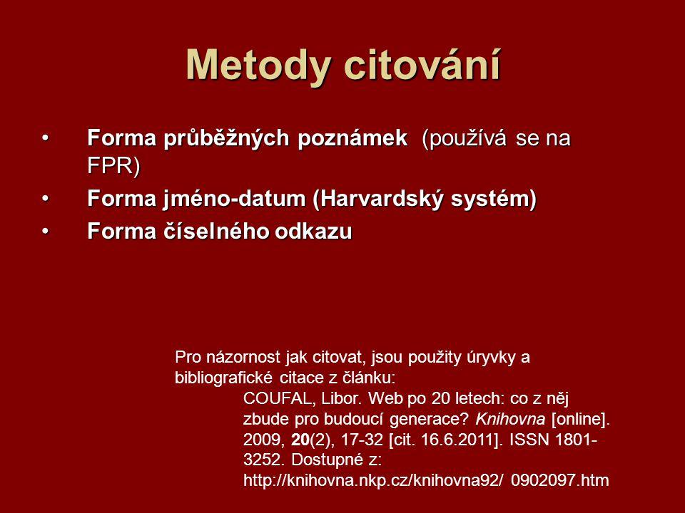 Metody citování Forma průběžných poznámek (používá se na FPR)