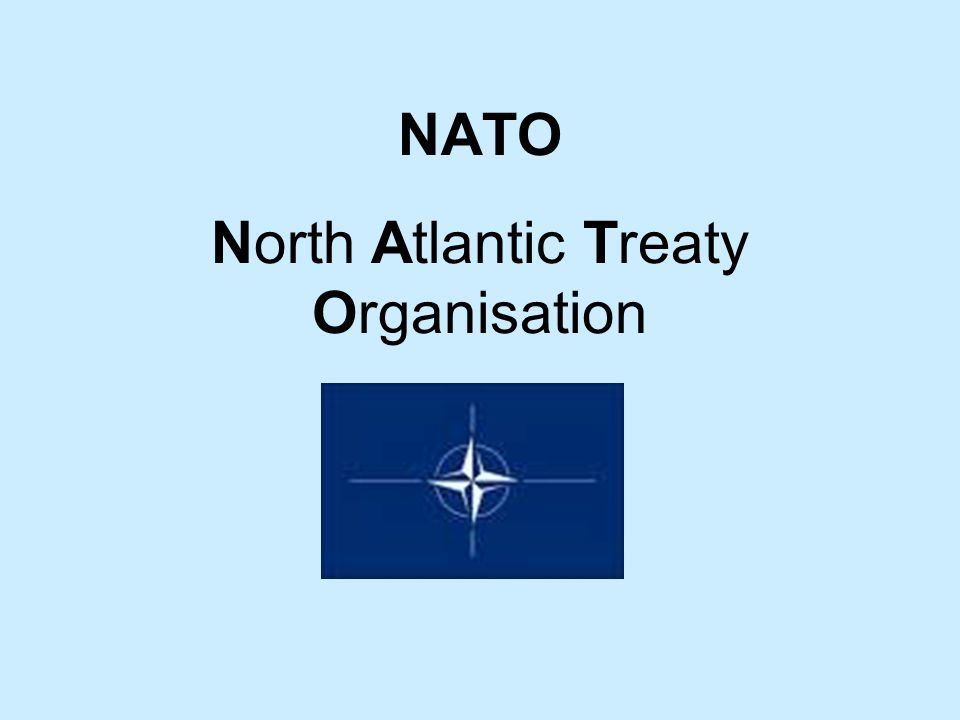 North Atlantic Treaty Organisation