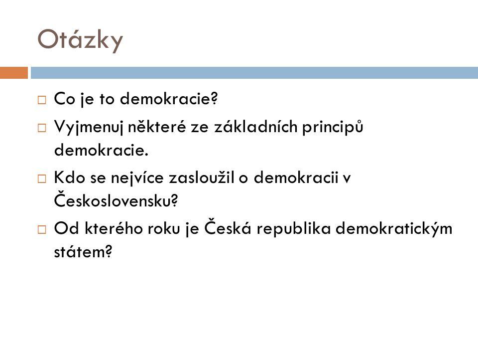 Otázky Co je to demokracie