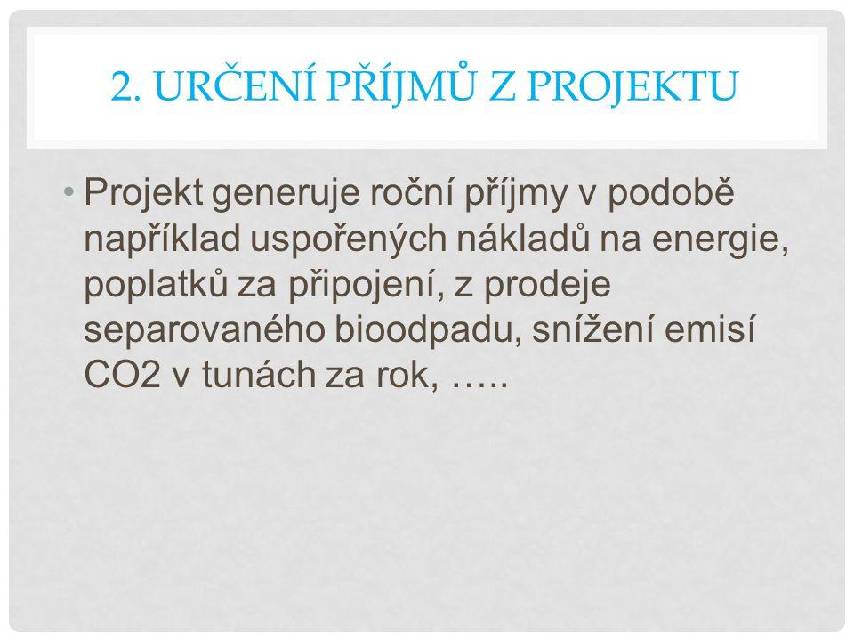 2. Určení příjmů z projektu