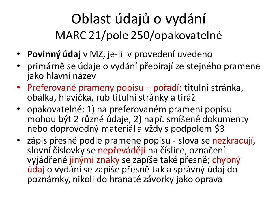 Oblast údajů o vydání MARC 21/pole 250/opakovatelné