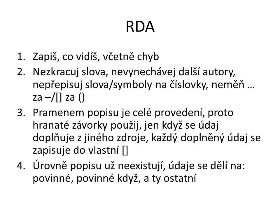 RDA Zapiš, co vidíš, včetně chyb