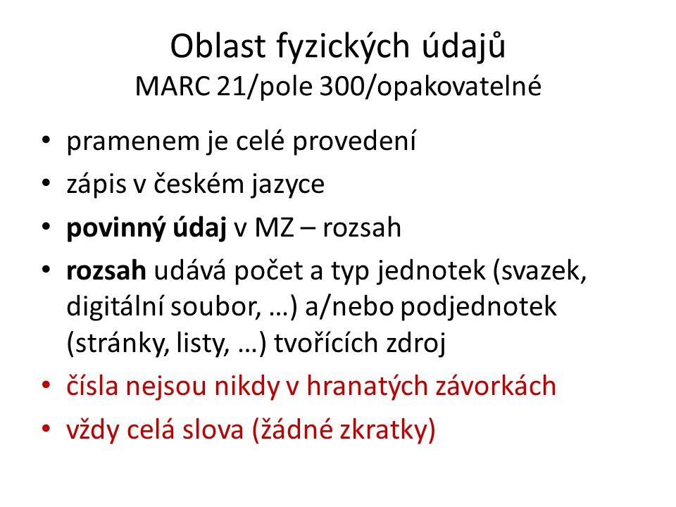 Oblast fyzických údajů MARC 21/pole 300/opakovatelné