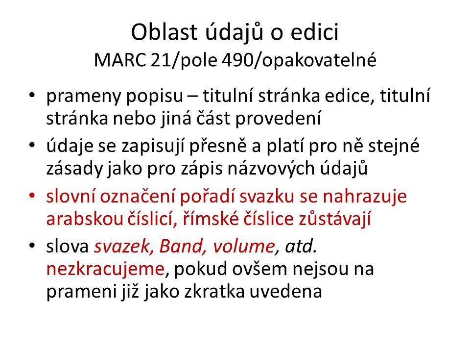 Oblast údajů o edici MARC 21/pole 490/opakovatelné