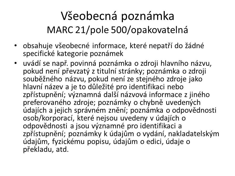 Všeobecná poznámka MARC 21/pole 500/opakovatelná
