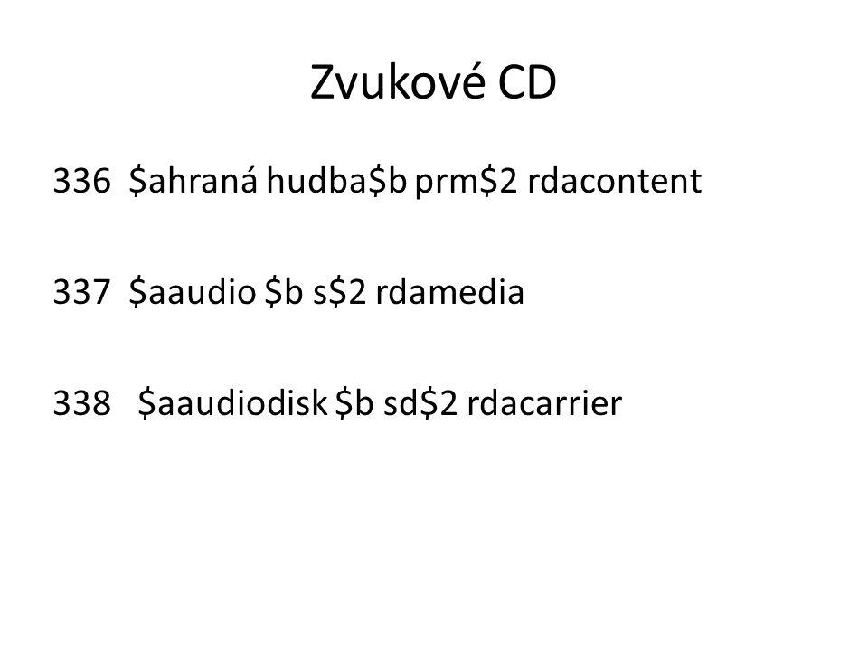 Zvukové CD $ahraná hudba$b prm$2 rdacontent $aaudio $b s$2 rdamedia