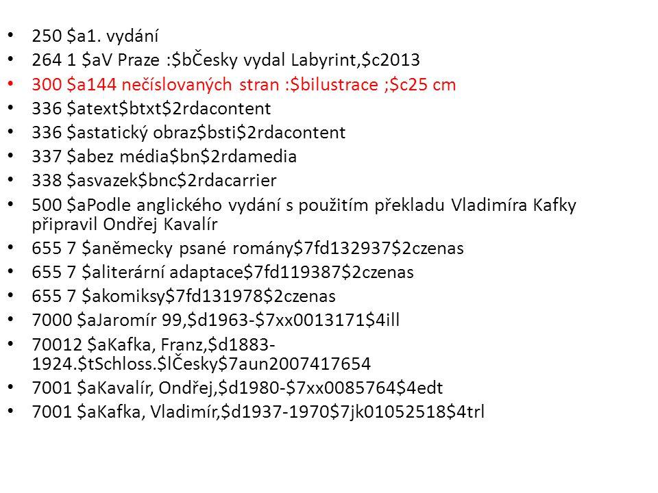 250 $a1. vydání 264 1 $aV Praze :$bČesky vydal Labyrint,$c2013. 300 $a144 nečíslovaných stran :$bilustrace ;$c25 cm.