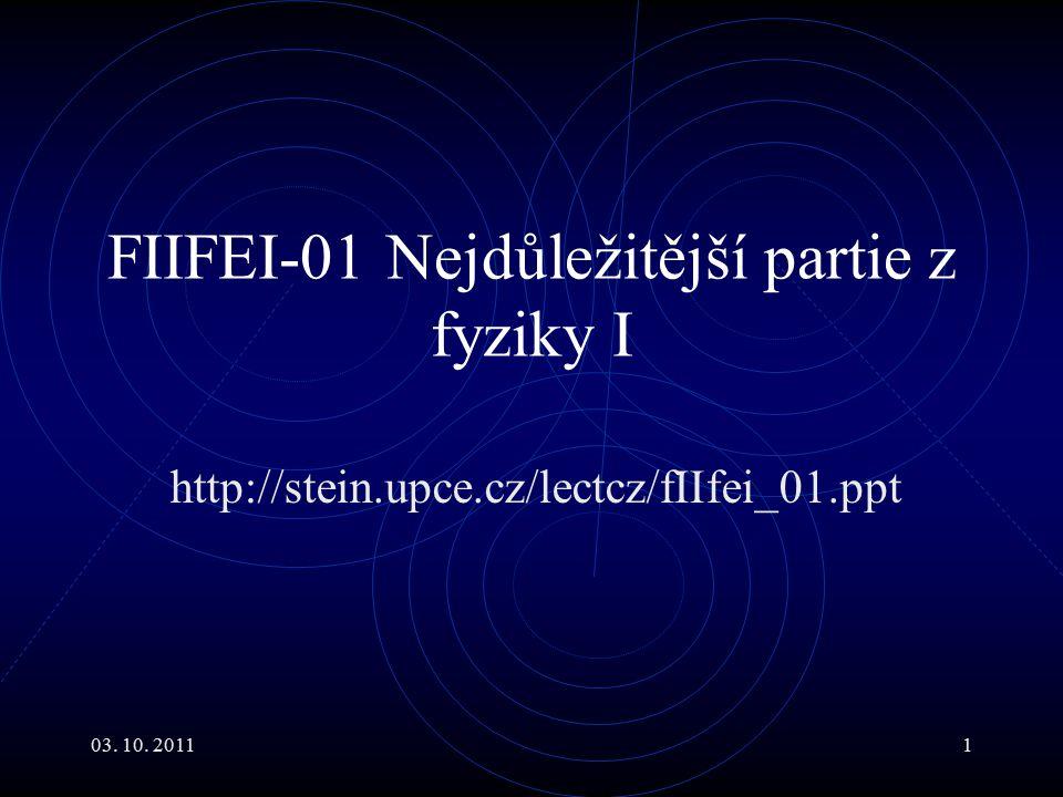 FIIFEI-01 Nejdůležitější partie z fyziky I