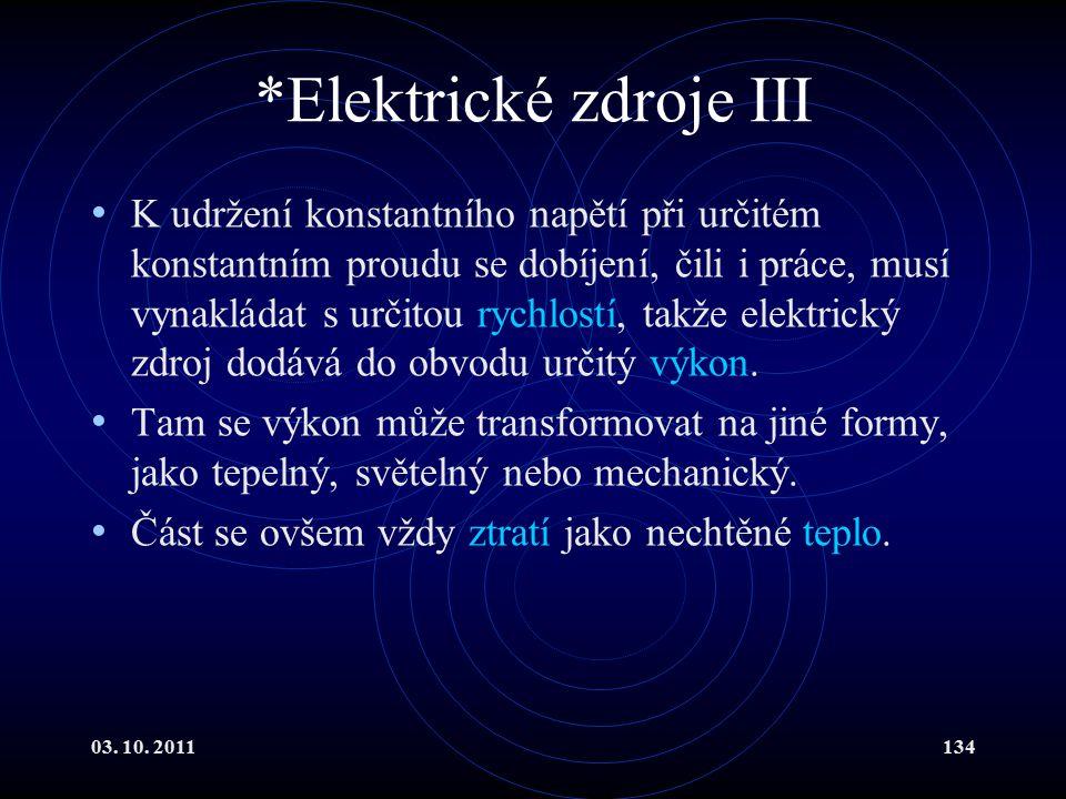 *Elektrické zdroje III