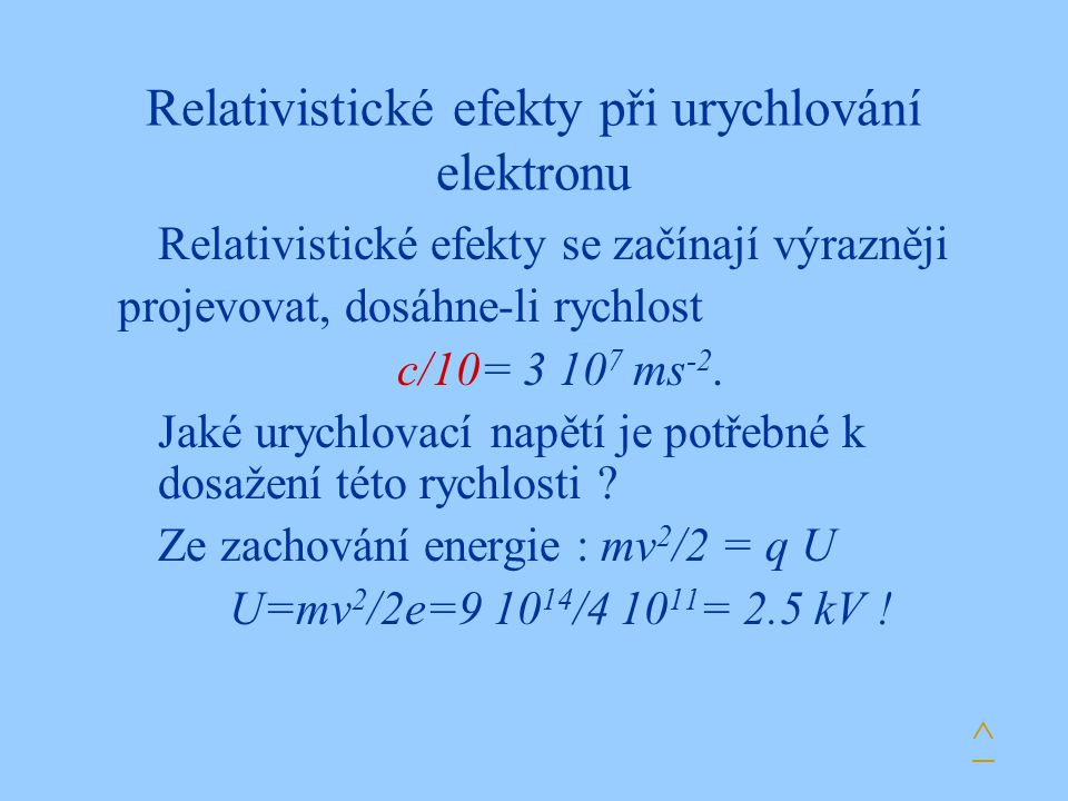 Relativistické efekty při urychlování elektronu