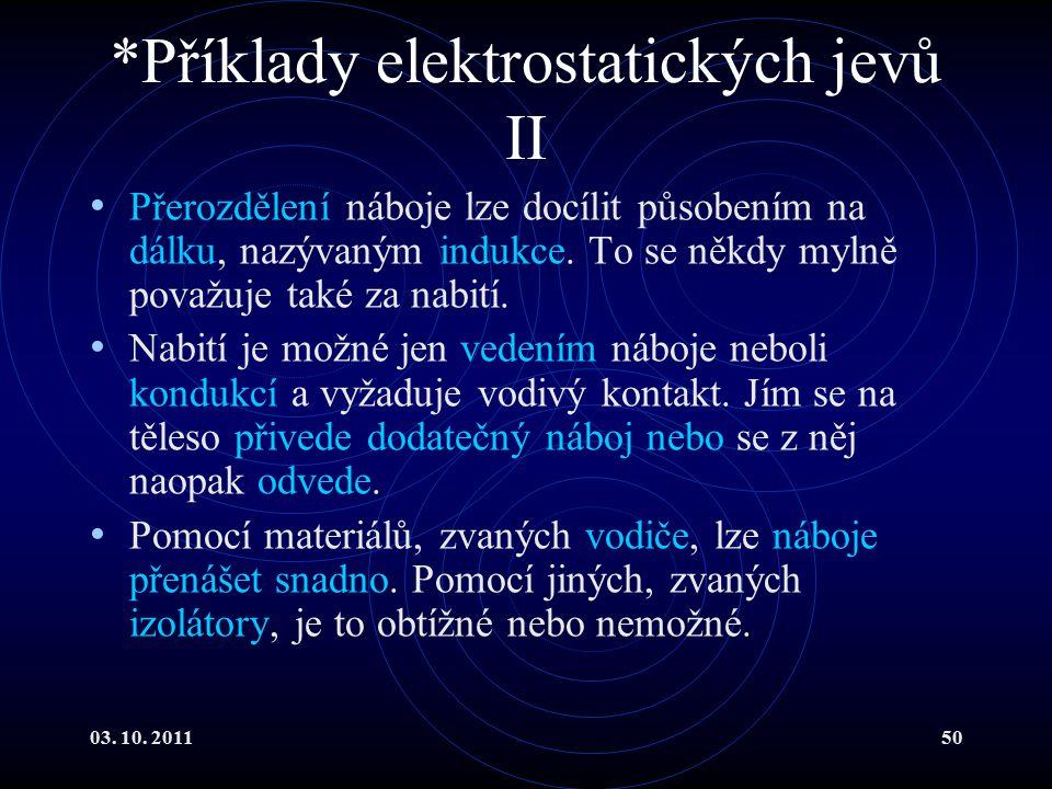 *Příklady elektrostatických jevů II