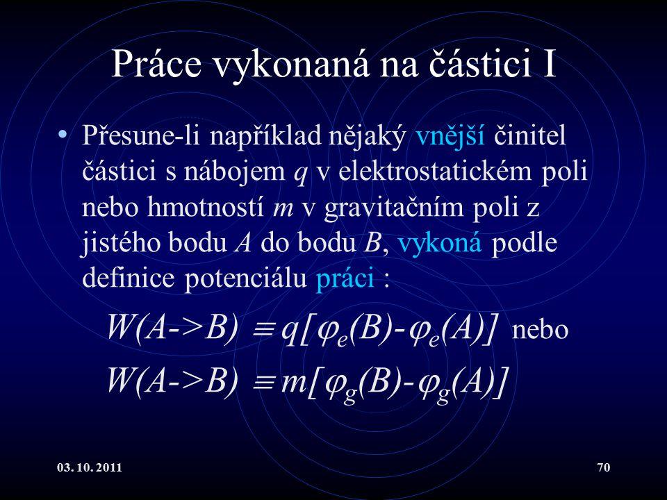 Práce vykonaná na částici I