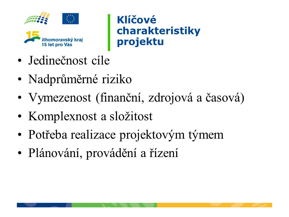 Klíčové charakteristiky projektu