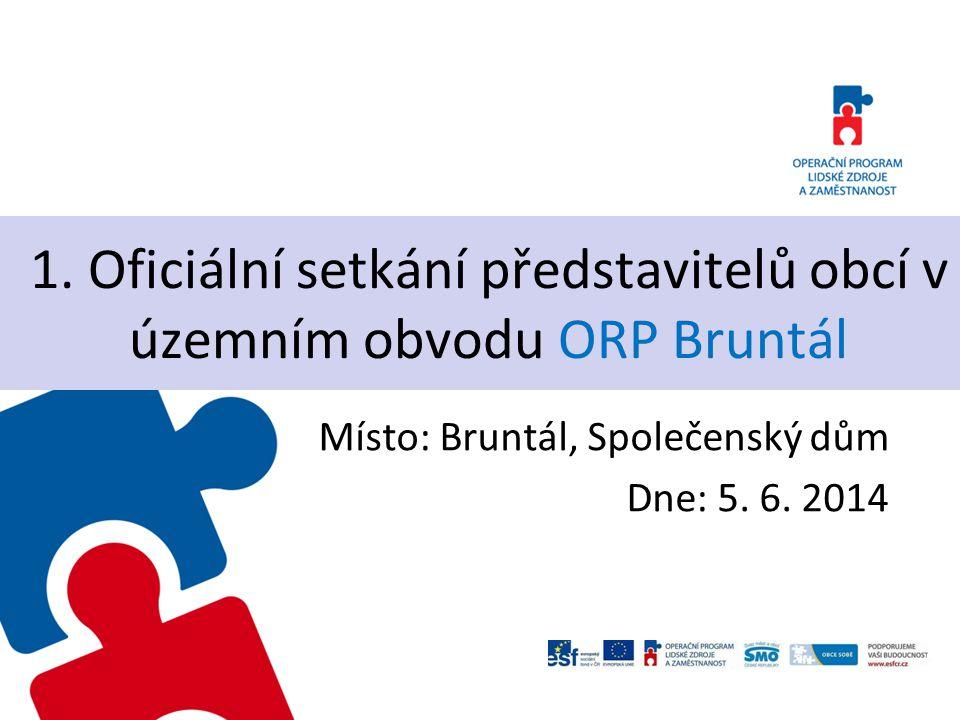 1. Oficiální setkání představitelů obcí v územním obvodu ORP Bruntál