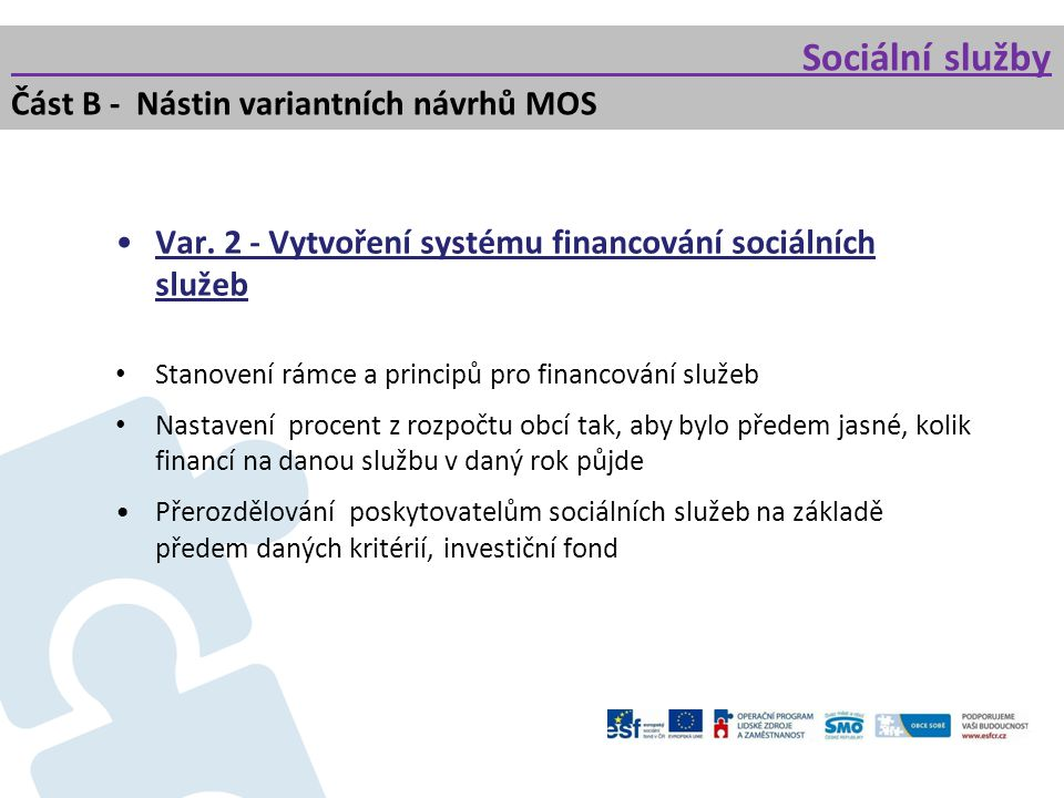 Sociální služby Část B - Nástin variantních návrhů MOS