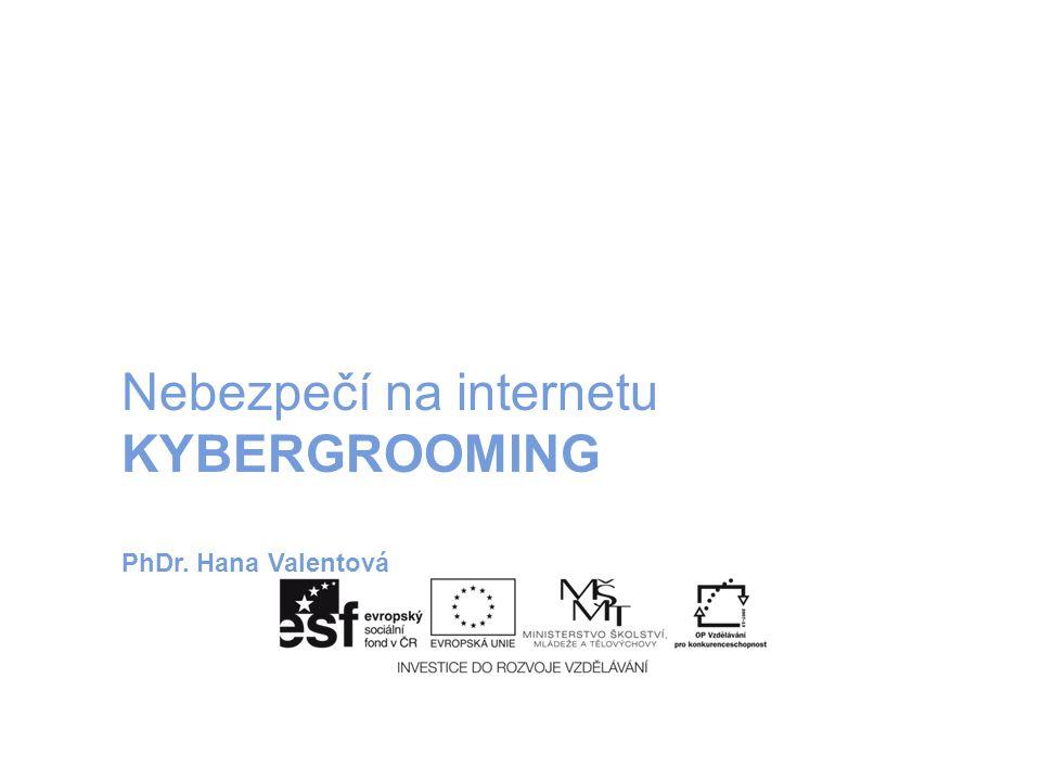 Nebezpečí na internetu KYBERGROOMING