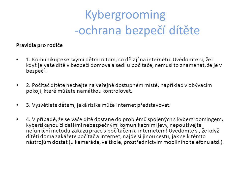 Kybergrooming -ochrana bezpečí dítěte