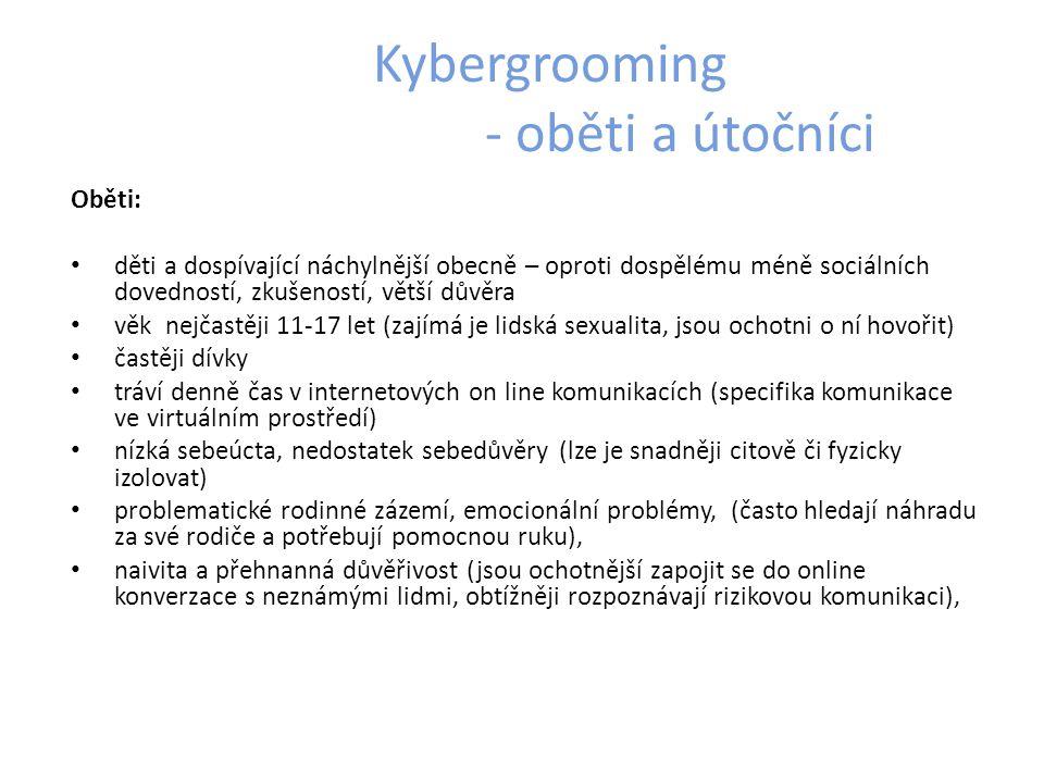 Kybergrooming - oběti a útočníci