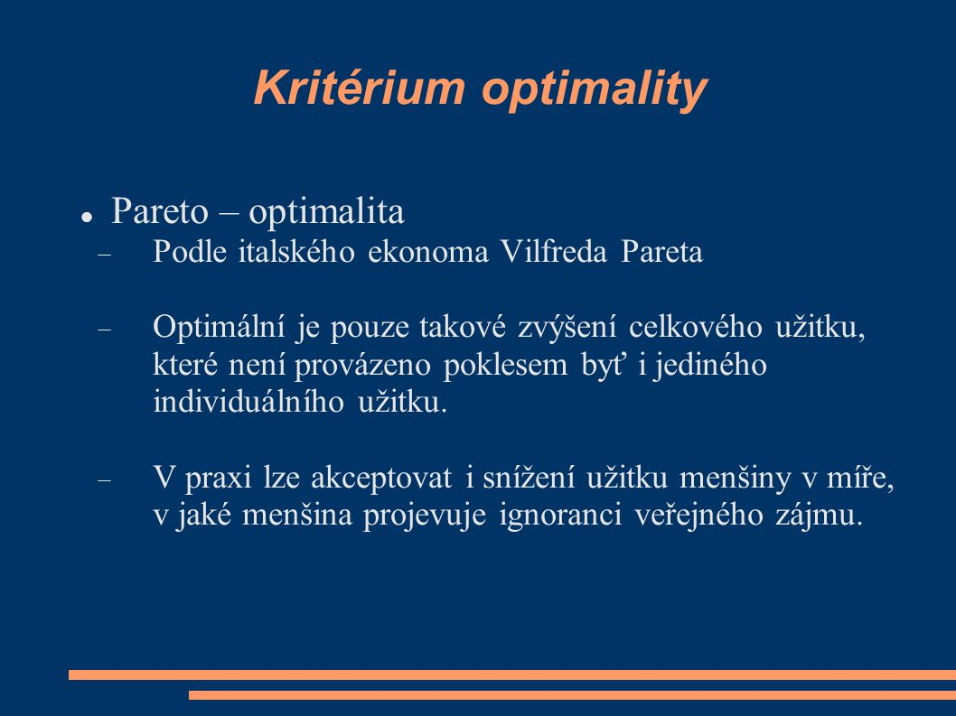Kritérium optimality Pareto – optimalita