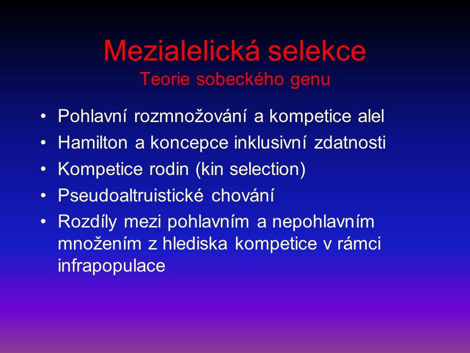 Mezialelická selekce Teorie sobeckého genu