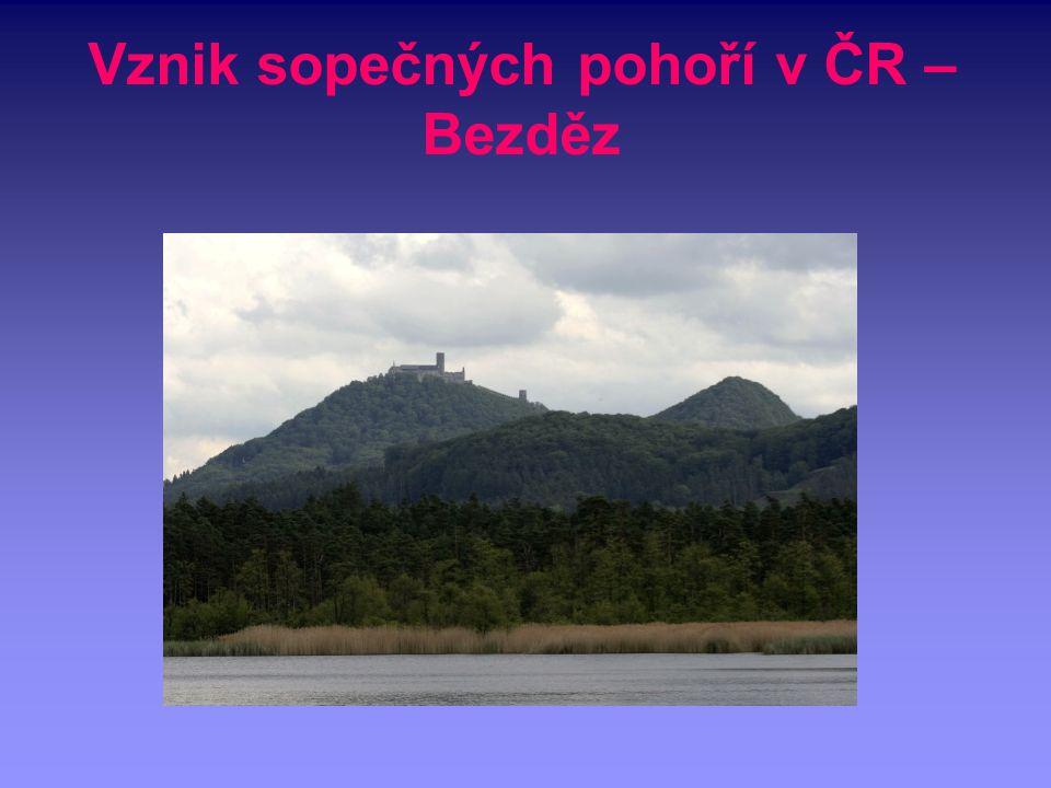 Vznik sopečných pohoří v ČR – Bezděz