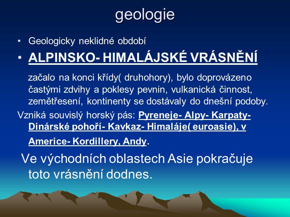 geologie ALPINSKO- HIMALÁJSKÉ VRÁSNĚNÍ