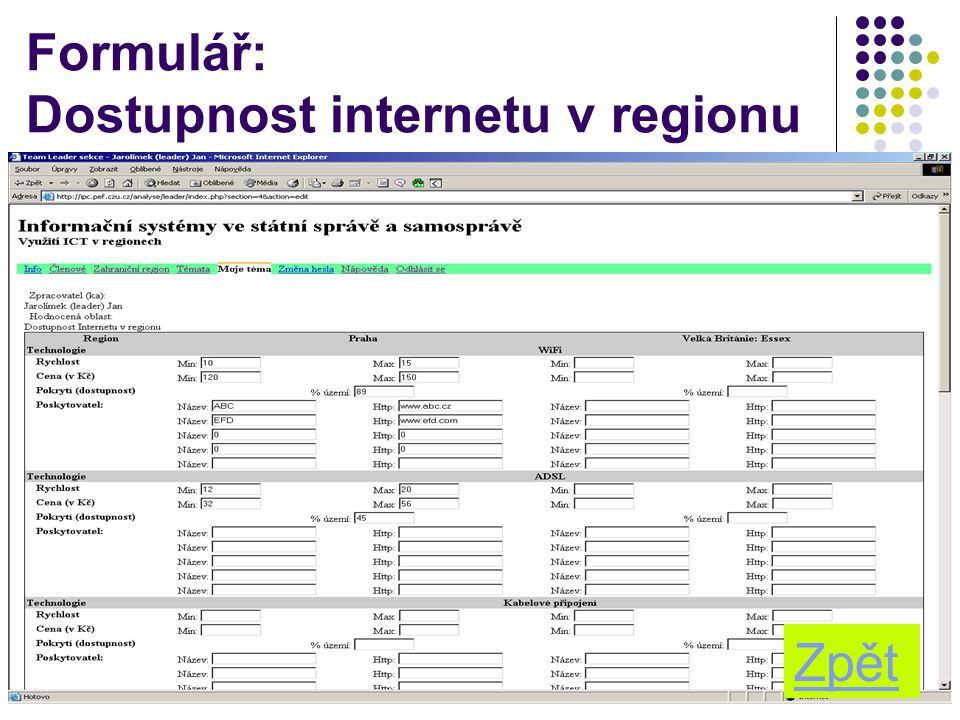Formulář: Dostupnost internetu v regionu