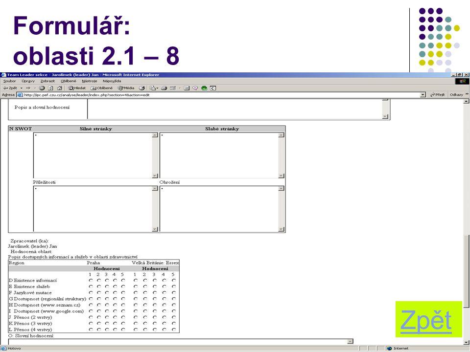 Formulář: oblasti 2.1 – 8 Zpět