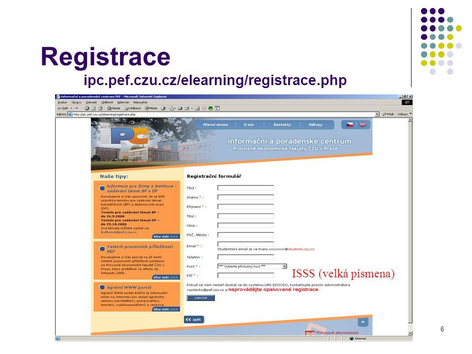 Registrace ipc.pef.czu.cz/elearning/registrace.php