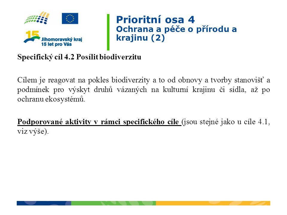 Prioritní osa 4 Ochrana a péče o přírodu a krajinu (2)
