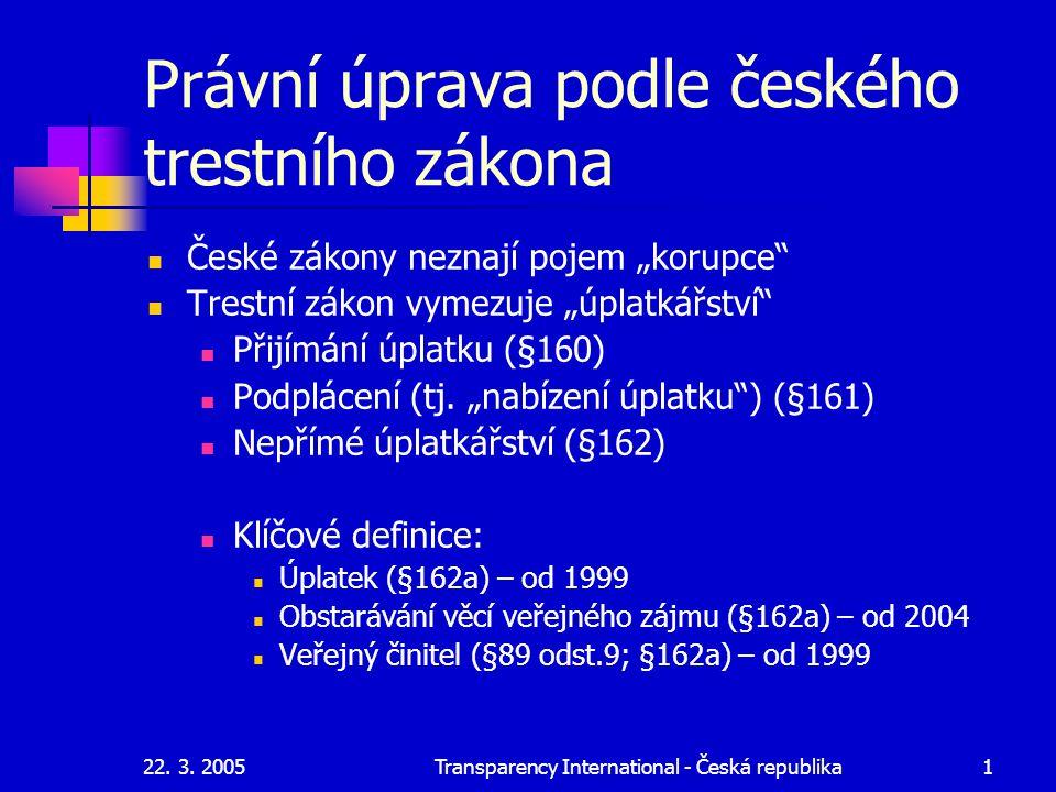 Právní úprava podle českého trestního zákona