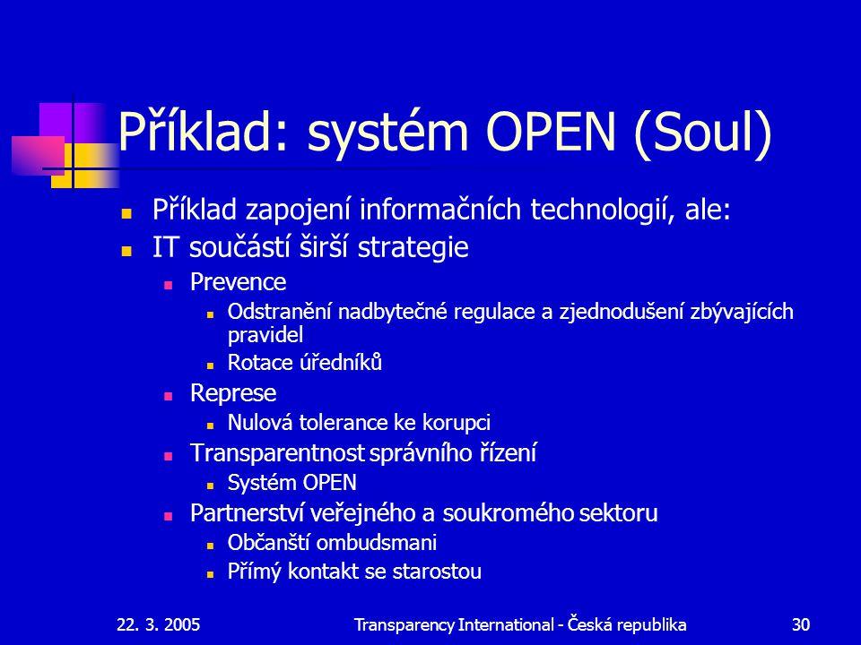 Příklad: systém OPEN (Soul)