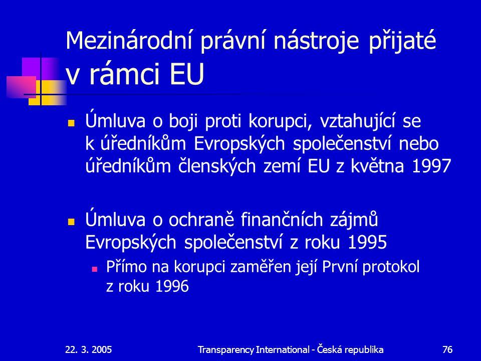 Mezinárodní právní nástroje přijaté v rámci EU