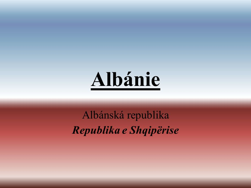 Albánská republika Republika e Shqipërise