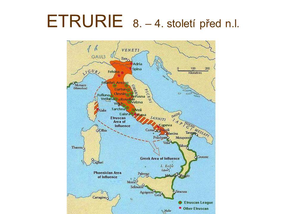 ETRURIE 8. – 4. století před n.l.