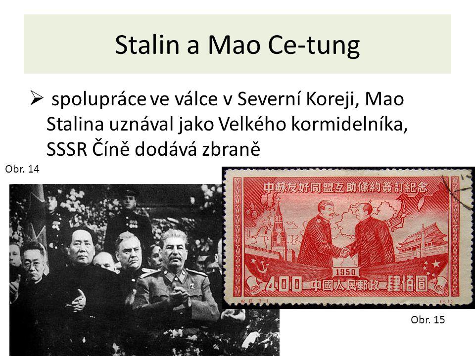 Stalin a Mao Ce-tung spolupráce ve válce v Severní Koreji, Mao Stalina uznával jako Velkého kormidelníka, SSSR Číně dodává zbraně.