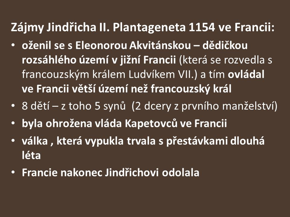 Zájmy Jindřicha II. Plantageneta 1154 ve Francii: