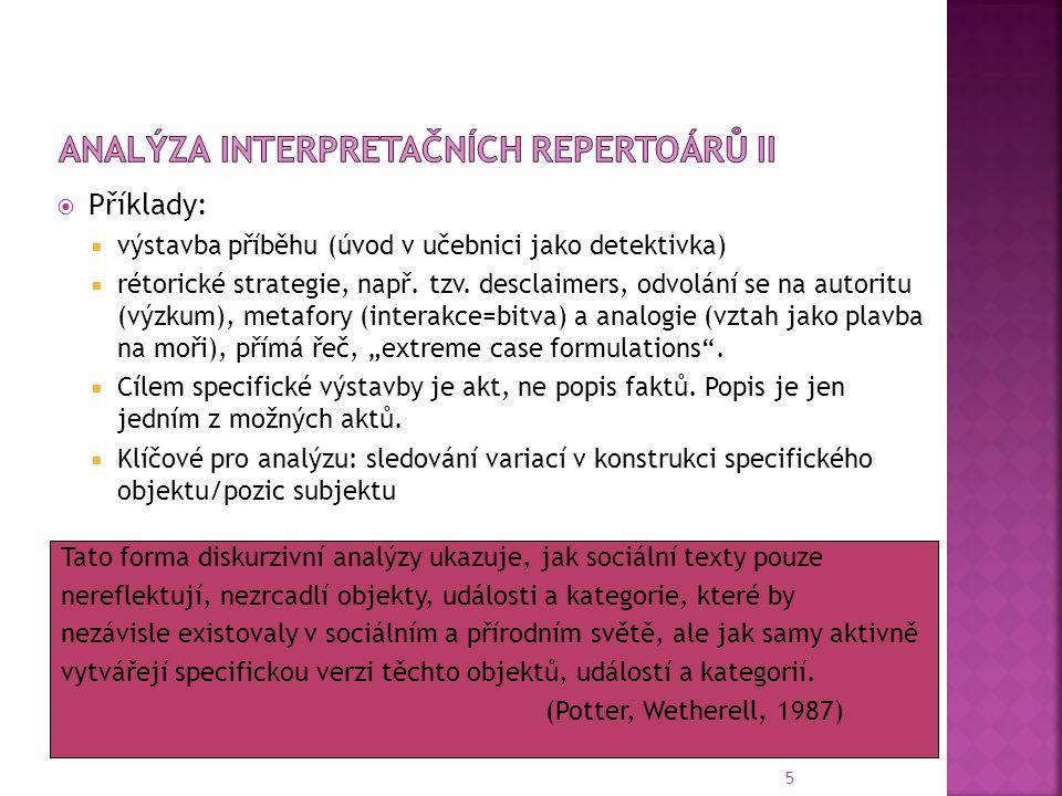 Analýza interpretačních repertoárů II