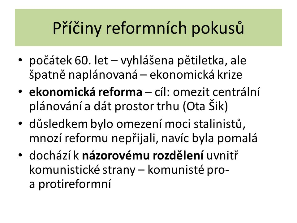 Příčiny reformních pokusů
