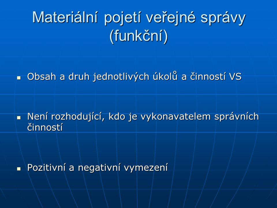 Materiální pojetí veřejné správy (funkční)