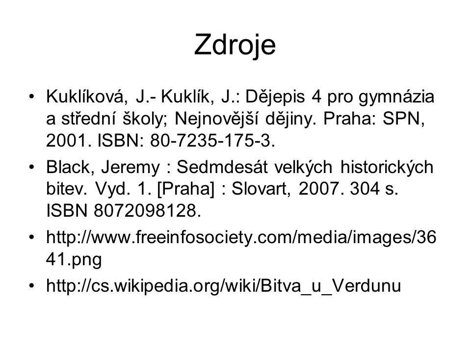 Zdroje Kuklíková, J.- Kuklík, J.: Dějepis 4 pro gymnázia a střední školy; Nejnovější dějiny. Praha: SPN, 2001. ISBN: 80-7235-175-3.