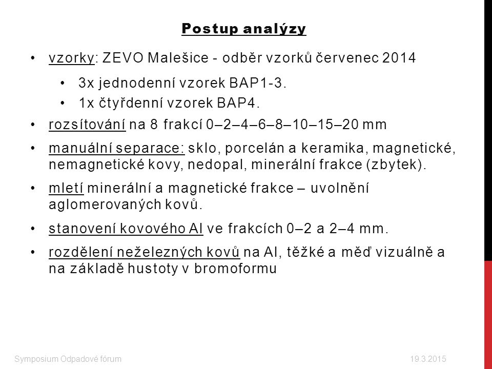 vzorky: ZEVO Malešice - odběr vzorků červenec 2014