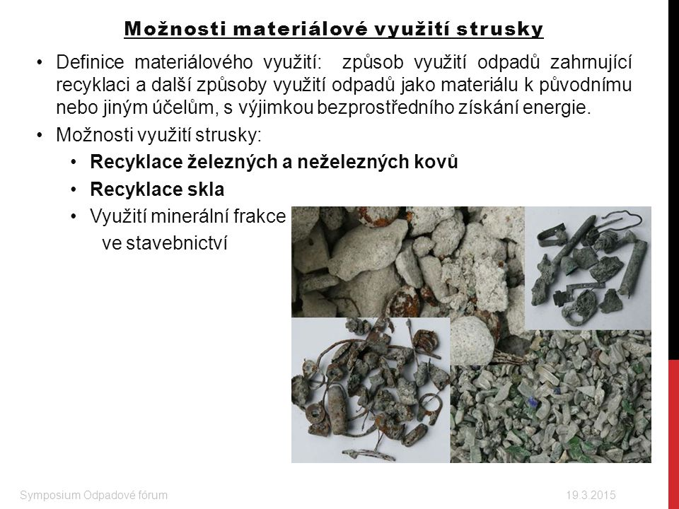 Možnosti materiálové využití strusky