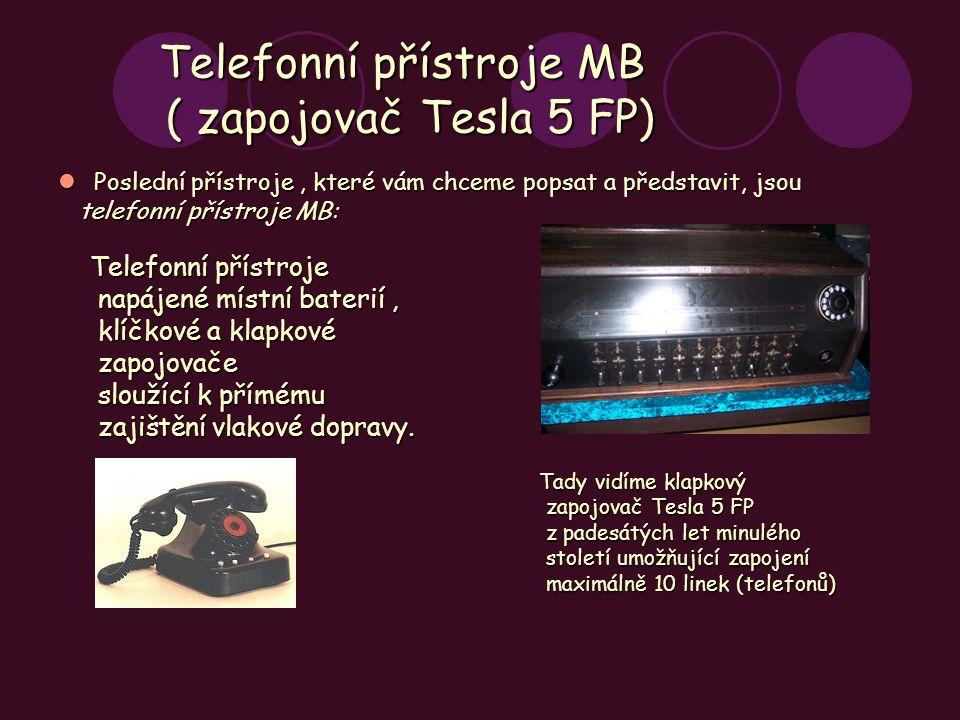 Telefonní přístroje MB ( zapojovač Tesla 5 FP)