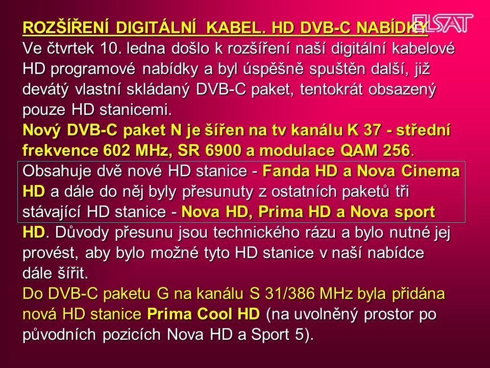 ROZŠÍŘENÍ DIGITÁLNÍ KABEL. HD DVB-C NABÍDKY Ve čtvrtek 10
